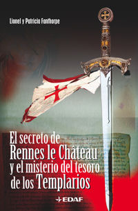 SECRETO DE RENNES LE CHATEAU Y EL MISTERIO DEL TESORO DE LOS TEMPLARIO