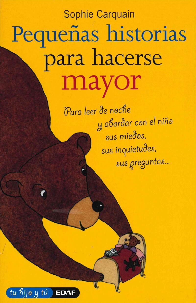 PEQUEÑAS HISTORIAS PARA HACERSE MAYOR - PARA LEER DE NOCHE