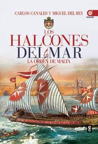 HALCONES DEL MAR, LOS - LA ORDEN DE MALTA