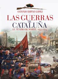 GUERRAS DE CATALUÑA, LAS - EL TEATRO DE MARTE (1652-1714)