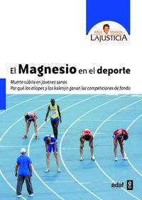 El magnesio en el deporte - Ana Maria Lajusticia