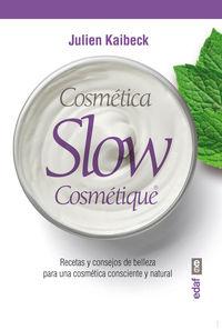 COSMETICA SLOW - CONSEJOS Y RECETAS DE BELLEZA