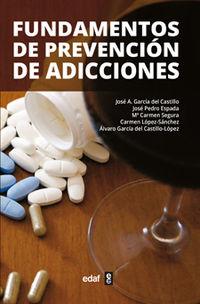 Fundamentos De Prevencion De Adicciones - J. M. Garcia Del Castillo (ed. )