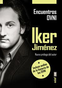 Encuentros Ovni - Iker Jimenez