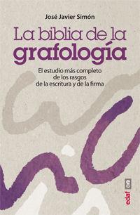 BIBLIA DE LA GRAFOLOGIA, LA