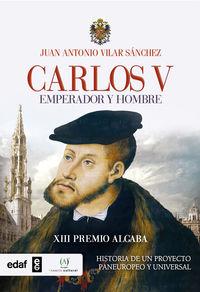 CARLOS V - EMPERADOR Y REY (XIII PREMIO ALGABA)