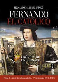 Fernando El Catolico - Fernando Martinez Lainez