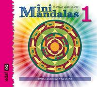 Mini Mandalas 1 - Para Colorear, Meditar Y Crear - Thomas Varlenhoff