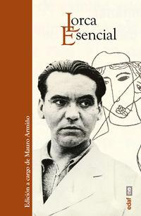 Lorca Esencial - Mauro Armiño (ed. )