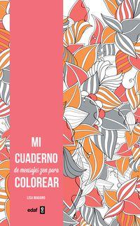 Mi Cuaderno De Mensajes Zen Para Colorear - Aa. Vv.