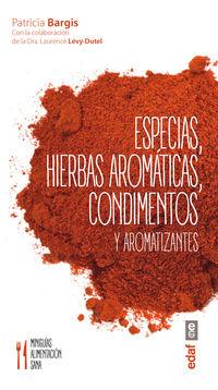 Especias, Hierbas Aromaticas, Condimentos Y Aromatizantes - Patricia Bargis