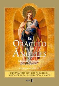 (2 ED) ORACULO DE LOS ANGELES, EL - MANUAL ILUSTRADO CON 36 CARTAS