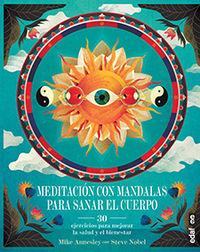 Meditacion Con Mandalas Para Sanar El Cuerpo - Mike Annesley