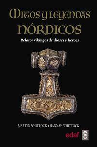 MITOS Y LEYENDAS NORDICAS - RELATOS VIKINGOS DE DIOSES Y HEROES