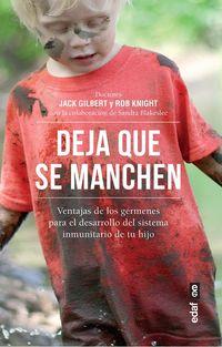 Deja Que Se Manchen - Jack Gilbert / Rob Knight