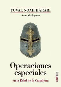 OPERACIONES ESPECIALES EN LA EDAD DE LA CABALLERIA