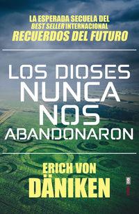 DIOSES NUNCA NOS ABANDONARON, LOS