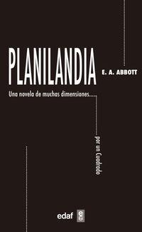 PLANILANDIA - UNA NOVELA DE MUCHAS DIMENSIONES