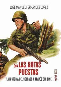 Con Las Botas Puestas - Jose Manuel Fernandez Lopez