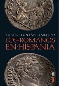Los romanos en hispania - Rafael Fontan Barreiro