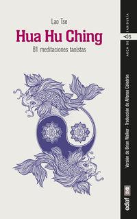 HUA HU CHING - 81 MEDITACIONES TAOISTAS