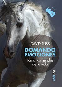 DOMANDO EMOCIONES - TOMA LAS RIENDAS DE TU VIDA