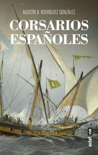 Corsarios Españoles - Agustin R. Rodriguez Gonzalez