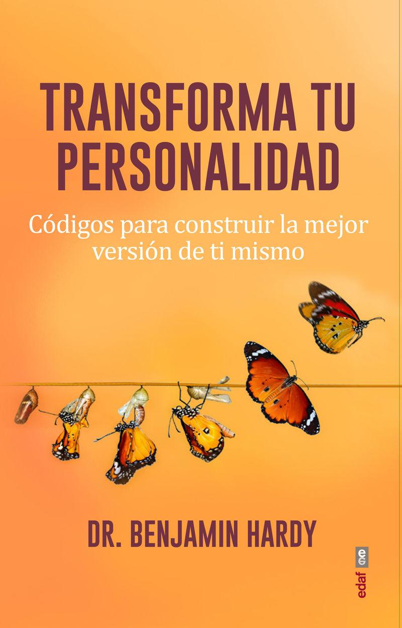 TRANSFORMA TU PERSONALIDAD - CODIGOS PARA CONSEGUIR LA MEJOR VERSION DE TI MISMO
