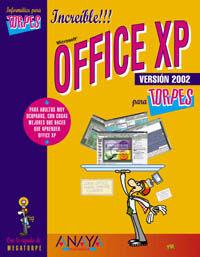 OFFICE XP VERSION 2002 PARA TORPES