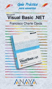 Microsoft Visual Basic. Net - Francisco Charte Ojeda