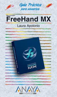 Freehand Mx - Guia Practica Para Usuarios - Laura Apolonio