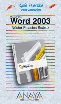 Word 2003 - Nestor Palacios Suarez