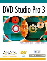 Dvd Studio Pro 3 Para Mac (+cd) - Adrian Ramseier / Martin Sitter