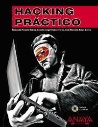 HACKING PRACTICO (+CD-ROM)