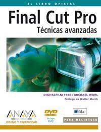 Final Cut Pro - Tecnicas Avanzadas (+dvd) - Digitalfilm Tree