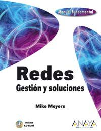 Redes - Gestion Y Soluciones (+cd-Rom) - Mike Meyers