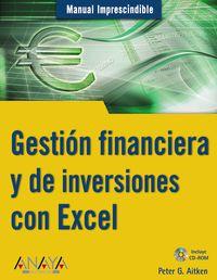 GESTION FINANCIERA Y DE INVERSIONES CON EXCEL (+CD-ROM)