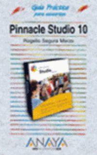 PINNACLE STUDIO 10 - GUIA PRACTICA PARA USUARIOS