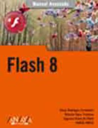 Flash 8 - Oscar Rodriguez Fernandez / Roberto Egea Troncoso