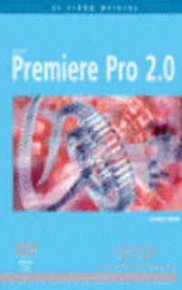 premiere pro 2.0 - Aa. Vv.