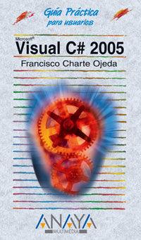 Visual C# 2005 - Francisco Charte Ojeda