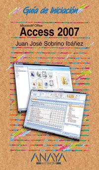 ACCESS 2007 - GUIA PRACTICA PARA USUARIOS