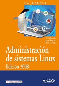 ADMINISTRACION DE SISTEMAS LINUX 2008 - LA BIBLIA
