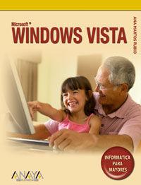 Windows Vista - Informatica Para Mayores - Ana Martos Rubio
