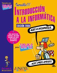 INTRODUCCION A LA INFORMATICA PARA TORPES 2008