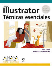Illustrator - Tecnicas Esenciales - Ron Chan / Barbara Obermeier