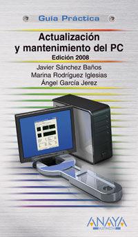 ACTUALIZACION Y MANTENIMIENTO DEL PC 2008