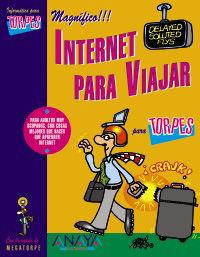 Internet Para Viajar - Vicente Trigo / Flor Gomez Sanz