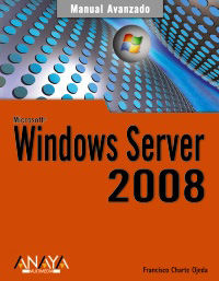 Windows Server 2008 - Francisco Charte Ojeda
