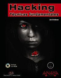 HACKING - TECNICAS FUNDAMENTALES (+CD)